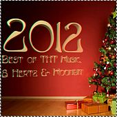 2012 Best Of Tht Music, 8 Hertz & Moonbit - Ep by Various Artists
