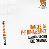 Play & Download Dances of the Renaissance by René Clemencic and Clemencic Consort | Napster