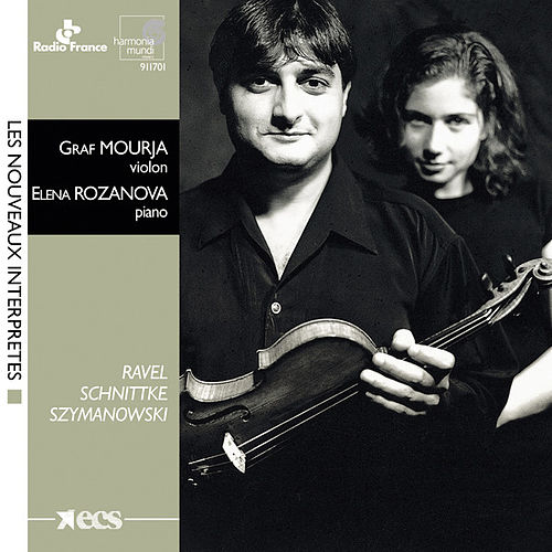 Play & Download Ravel, Schnittke & Szymanowsky: Works for Violin and Piano by Elena Rozanova and Graf Mourja | Napster