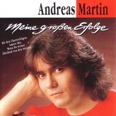 Play & Download Meine großen Erfolge by ANDREAS MARTIN | Napster