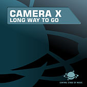 Play & Download Long Way to Go by Camera X | Napster