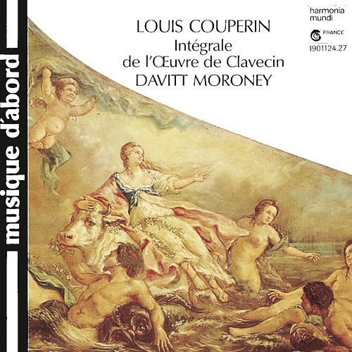 Play & Download Couperin: Complete Harpsichord Works by Davitt Moroney | Napster
