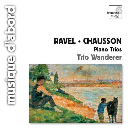 Play & Download Ravel & Chausson: Piano Trios by Trio Wanderer | Napster