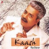 Play & Download Kaash by Hariharan | Napster