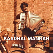 Play & Download Kaadal Mannan by Various Artists | Napster