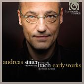 Play & Download J.S. Bach: Early Works by Andreas Staier | Napster