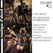 Play & Download C.P.E. Bach: The Israelites in the Desert by Various Artists | Napster