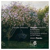 Play & Download Debussy: Estampes, Pour le piano, Piano Works by Alain Planès | Napster