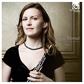 Play & Download Céline Moinet: Oboe Recital by Céline Moinet | Napster