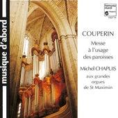 Play & Download Couperin: Messe à l'usage des Paroisses by Michel Chapuis | Napster