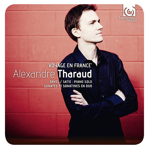 Alexandre Tharaud. 'Voyage en France' by Various Artists