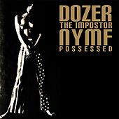 Play & Download The Impostor / Possessed by Various Artists | Napster