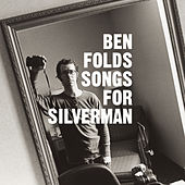 Songs For Silverman by Ben Folds