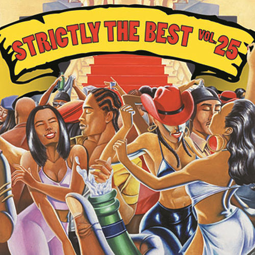 Play & Download Strictly The Best Vol. 25 by Various Artists | Napster