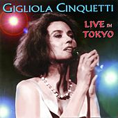 Play & Download Live in Tokyo by Gigliola Cinquetti | Napster