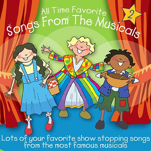 All Time Favorite Songs From The Musicals, Vol. 2 by Kidzone