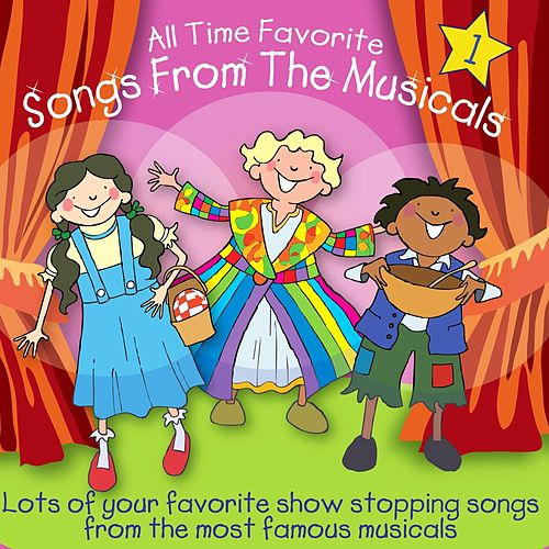 All Time Favorite Songs From The Musicals, Vol. 1 by Kidzone