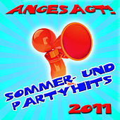 Angesagt! Sommer- und Partyhits 2011 by Party Hits