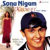 Kismat by Sonu Nigam