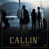 Callin' by J Peguero