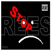 Play & Download Stop by Rees | Napster