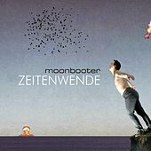 Play & Download Zeitenwende by Moonbooter | Napster