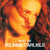 Play & Download Best Of by Belinda Carlisle | Napster