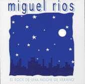 Play & Download El Rock De una Noche De Verano by Miguel Rios | Napster