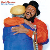 70 Miles Young by Chuck Mangione