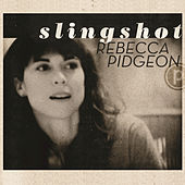 Play & Download Slingshot by Rebecca Pidgeon | Napster