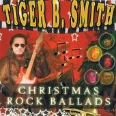 Christmas Rock Ballads by Tiger B. Smith
