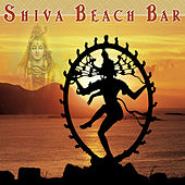 Play & Download Shiva Beach Bar by Various Artists | Napster