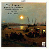 Play & Download Loewe: Lieder & Balladen (Complete Edition, Vol. 14) by Kurt Moll | Napster
