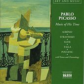 Art & Music: Picasso - Music of His Time by Various Artists