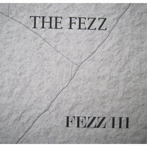 Fezz III by Fezz