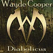 Play & Download Diabolicus by Wayde Cooper | Napster