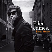 These Streets by Eden James
