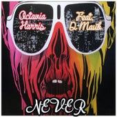 Never (feat. D-Maub) by Octavia Harris