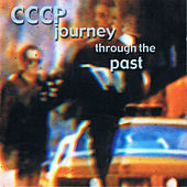Play & Download Journey Through The Past by CCCP | Napster