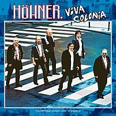 Play & Download Viva Colonia (da Simmer Dabei) by Höhner | Napster