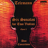 Six Sonatas For Two Violins, Op. 2 by Georg Philipp Telemann
