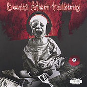 Play & Download Dead Men Talking by DMT | Napster