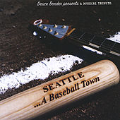 Play & Download Seattle - A Baseball Town by Various Artists | Napster