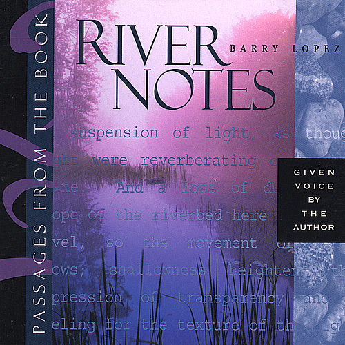 River Notes by David Darling