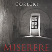 Play & Download Henryk Górecki: Miserere by Henryk Mikolaj Gorecki | Napster