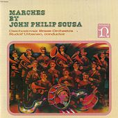 Sousa: Marches by Czechoslovak Brass Orchestra - Rudolf Urbanec Conductor