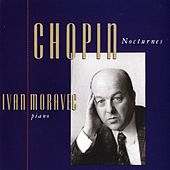 Play & Download Chopin: Nocturnes - Complete by Ivan Moravec | Napster