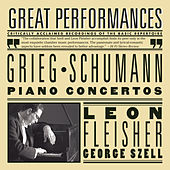 Grieg and Schumann: Piano Concertos by Leon Fleisher