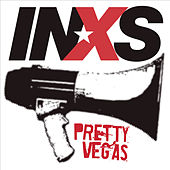 Play & Download Pretty Vegas by INXS | Napster