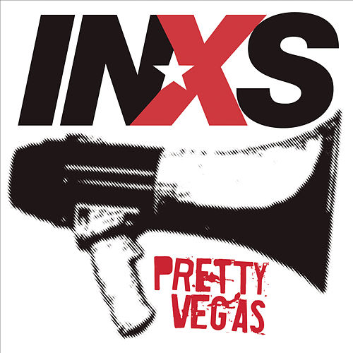 Pretty Vegas by INXS